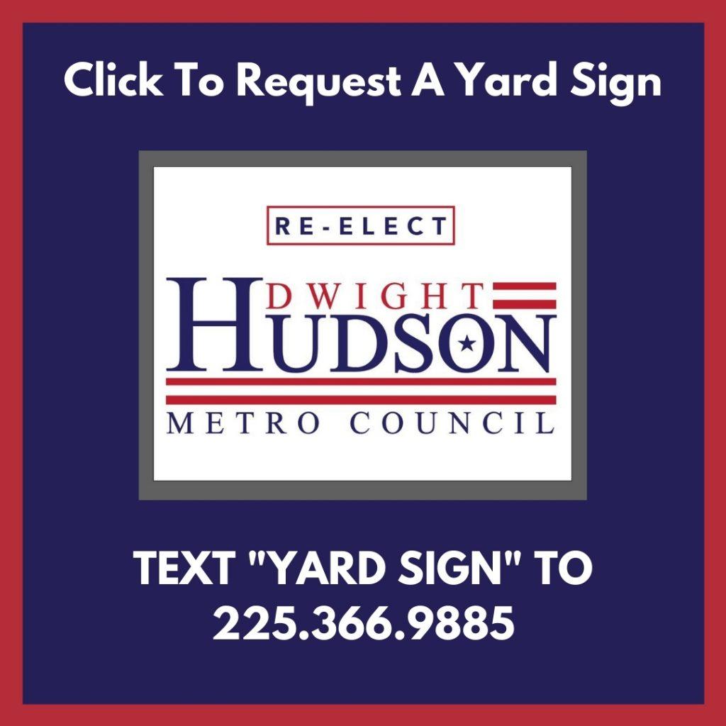 dwight hudson yard sign